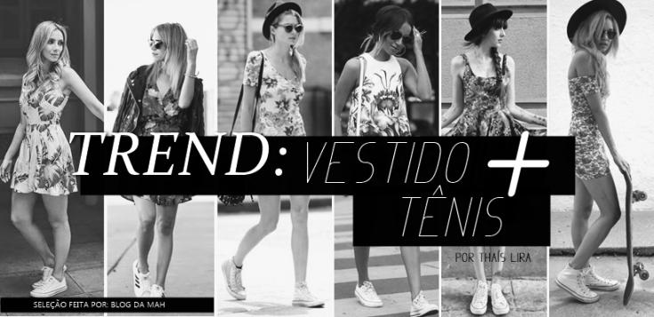 TREND - VESTIDO COM TENIS - POR THAIS LIRA - BLOG PONTO DA LIRA