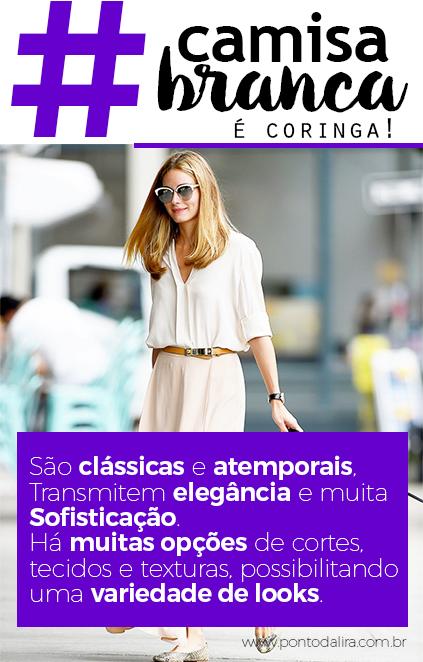 looks-com-camisa-branca-blog-ponto-da-lira