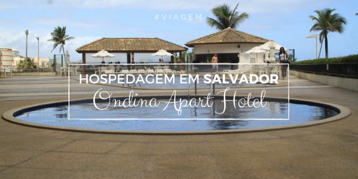 #DPM | Hospedagem em Salvador | Ondina ApartHotel