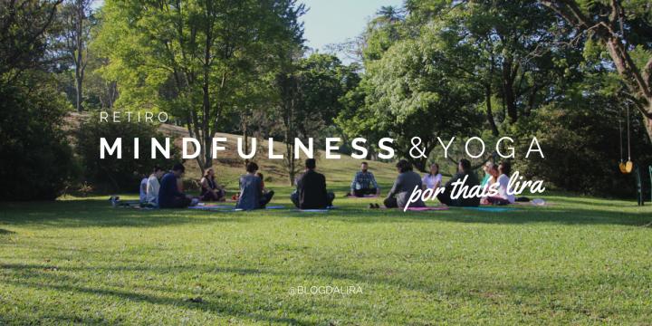 Retiro de Mindfulness &Yoga