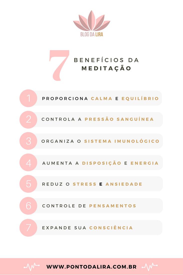 7 benefícios da Meditação - Como Meditar - Blog da Lira - Ponto da Lira - Blog de Autoconhecimento