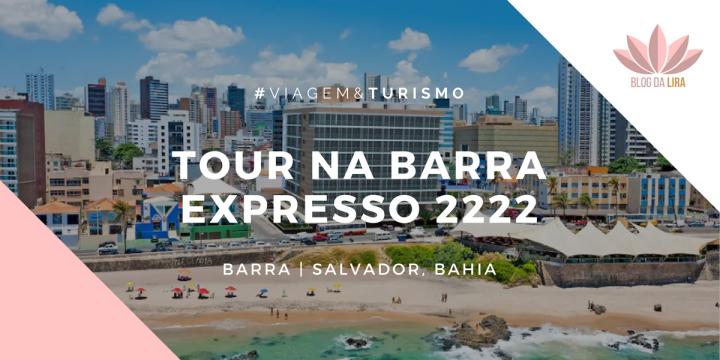 #DPM | Hospedagem em Salvador: Expresso2222