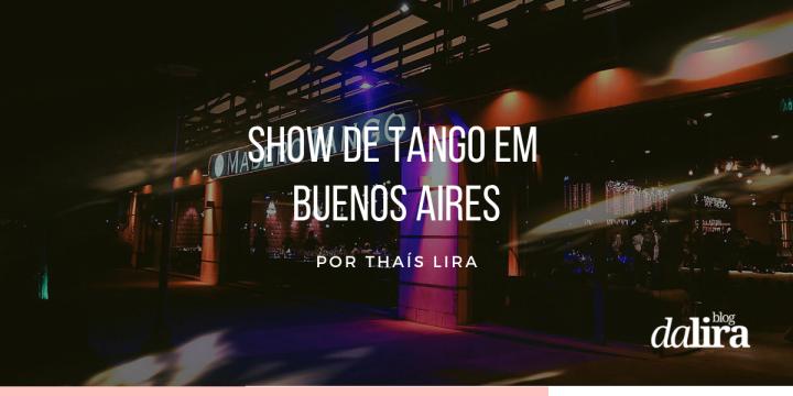 Show de Tango em Buenos Aires – MaderoTango
