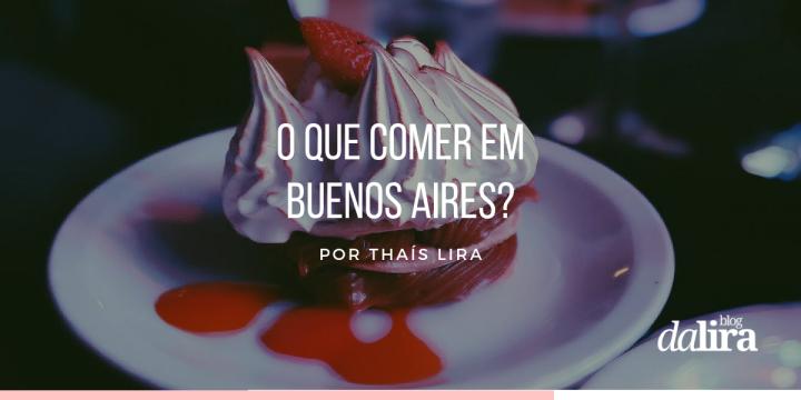 O que comer em BuenosAires?